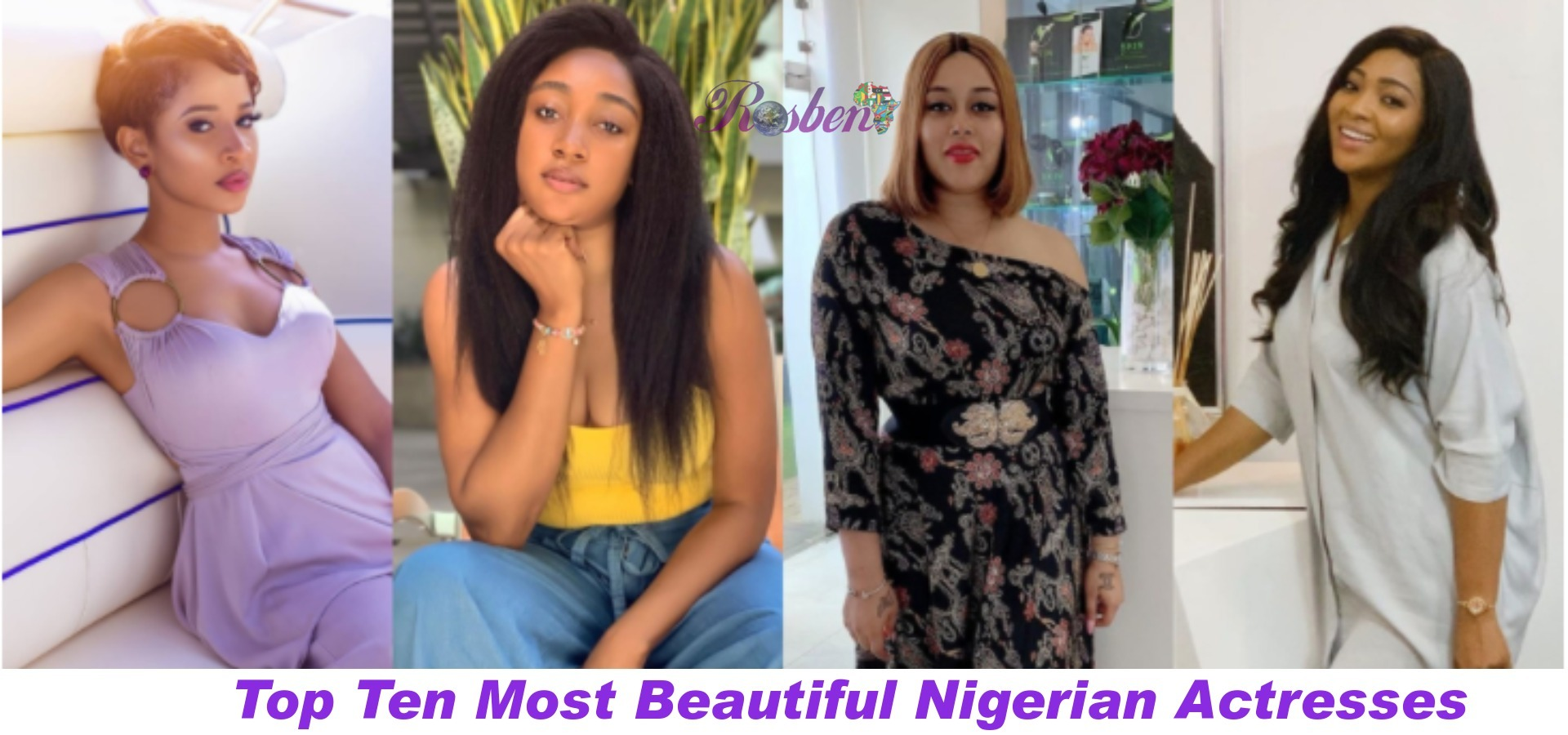 Top Ten Most Beautiful Nigerian Actresses 2020 2