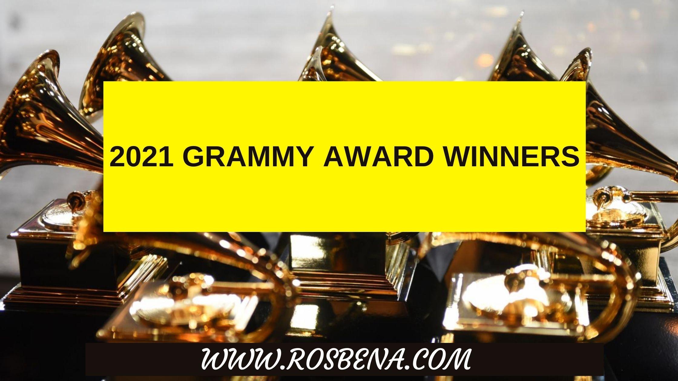 2021 Grammy Award Winners - Full List Of Winners